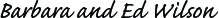 Barbara and Ed Wilson signature