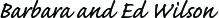Barbara and Ed Wilson signature